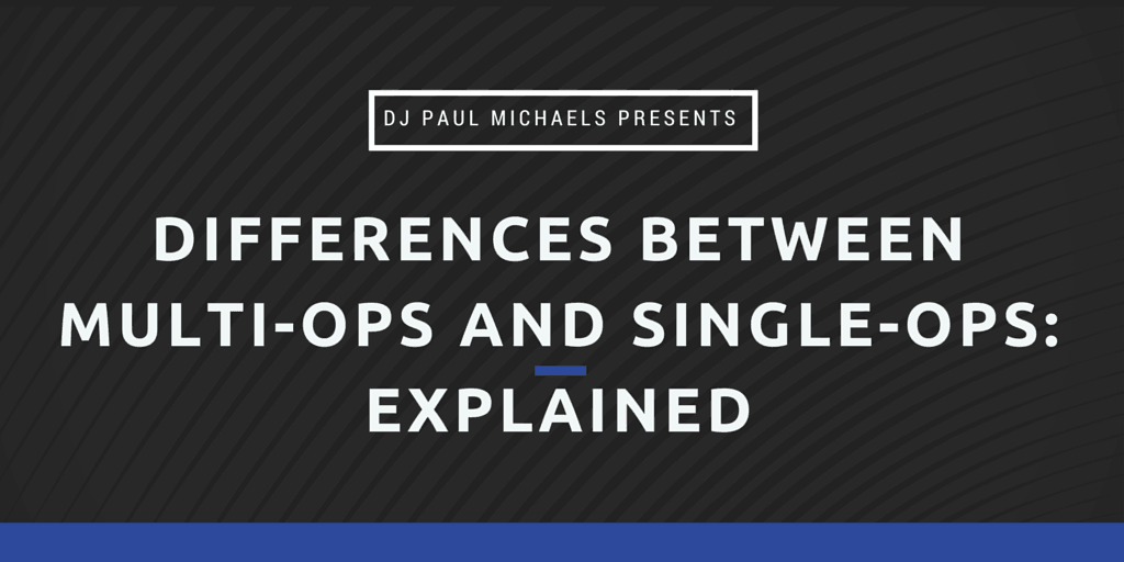 Differences Between Multi-Ops and Single-Ops Explained